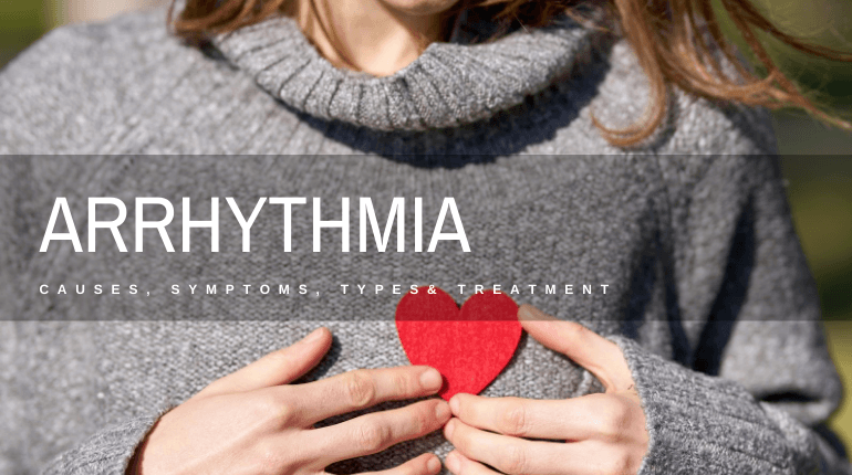 arrhythmia causes symptoms types treatments