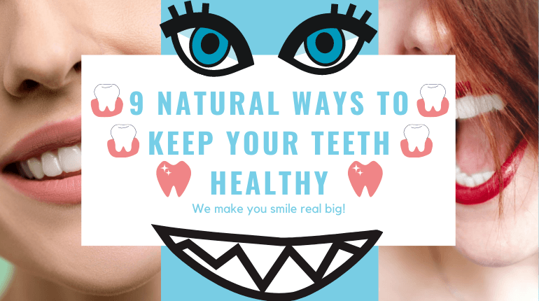 how to have healthy teeth